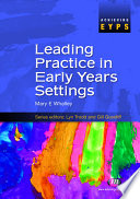 Leading Practice in Early Years Settings