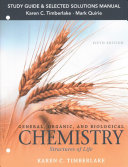 Study Guide and Selected Solutions Manual for General  Organic  and Biological Chemistry