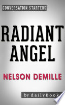 Radiant Angel  A Novel by Nelson DeMille   Conversation Starters  Daily Books