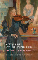 Growing Up With The Impressionists : famous female impressionist artist, berthe morisot, was born...