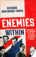 Enemies Within  Communists  the Cambridge Spies and the Making of Modern Britain