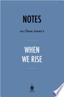 Notes on Cleve Jones   s When We Rise by Instaread