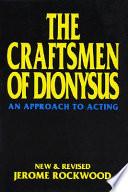 The Craftsmen of Dionysus