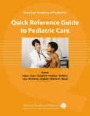 Quick Reference Guide to Pediatric Care