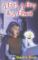 A Girl  a Guy   a Ghost Book PDF