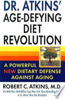 Dr  Atkins  Age Defying Diet Revolution