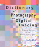 Dictionary of Photography and Digital Imaging