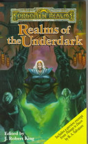 Realms of the Underdark Cunningham And Other Notable Authors Provide A Fantastical
