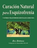 Curacion Natural Para Esquizofrenia Natural Healing For Schizophrenia