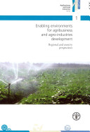 Enabling Environments for Agribusiness and Agro industries Development
