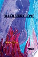 BLACKBERRY LOVE