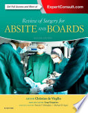 Review of Surgery for ABSITE and Boards E Book