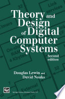 Theory and Design of Digital Computer Systems