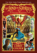 The Land of Stories: A Grimm Warning Book
