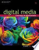 Digital Media  Concepts and Applications