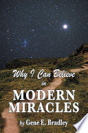 Why I Can Believe in Modern Miracles