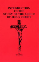 Introduction to the Study of the Blood of Jesus Christ