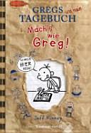 Gregs Tagebuch - Mach ́s wie Greg!
