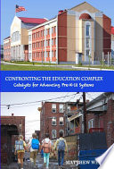 Confronting The Education Complex Catalysts For Advancing Pre K 12 Systems