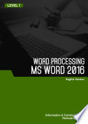 Word Processing MS Word 2016 Level 1