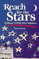 Reach for the Stars Without Losing Your Balance