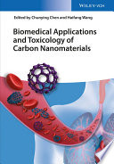 Biomedical Applications And Toxicology Of Carbon Nanomaterials book