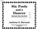 Six Fools and a Dancer