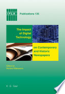 The Impact of Digital Technology on Contemporary and Historic Newspapers