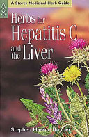 Herbs for Hepatitis C and the Liver