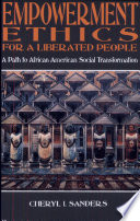 Empowerment Ethics For A Liberated People book