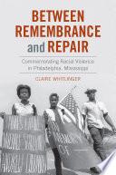 Between Remembrance and Repair Book PDF