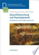 Zukunftsforschung und Psychodynamik