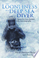The Loonliness of a Deep Sea Diver