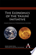 The Economics of the Yasuní Initiative Humor Through The Lens Of
