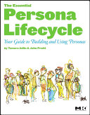 download ebook the essential persona lifecycle: your guide to building and using personas pdf epub