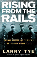 Rising from the Rails Pullman Porters Played In The