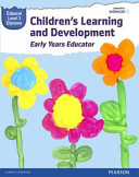 Pearson Edexcel Level 3 Diploma in Children s Learning and Development  Early Years Educator  Candidate Handbook