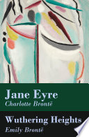 Jane Eyre   Wuthering Heights  2 Unabridged Classics