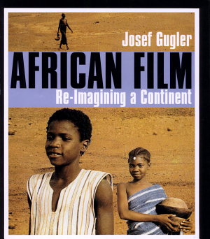 African Film: Re-imagining a Continent - ISBN:9780253216434