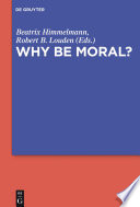 Why Be Moral