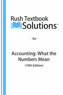 Rush Textbook Solutions for Accounting  10th Edition