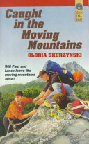 Caught in the Moving Mountains