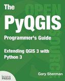 The Pyqgis Programmer S Guide