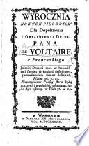 Wyrocznia nowych Filozofów dla dopołnienia i obidśnienia dzieł Pana de Voltaire z Francuzkiego [of C. M. Guyon].