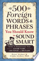 500 Foreign Words   Phrases You Should Know to Sound Smart