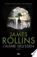 L'altare dell'Eden by James Rollins