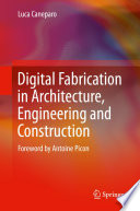 Digital Fabrication in Architecture  Engineering and Construction