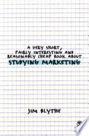 A Very Short  Fairly Interesting and Reasonably Cheap Book about Studying Marketing