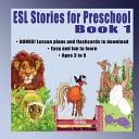 ESL Stories for Preschool