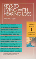 Keys to Living with Hearing Loss